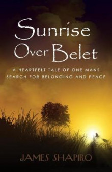 Sunrise Over Belet av James Shapiro (Heftet)