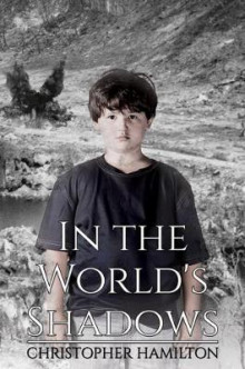 In the World's Shadows av Christopher Hamilton (Heftet)