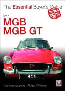 MGB & MGB GT av Roger Williams (Heftet)