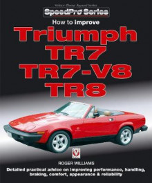 How to Improve Triumph TR7, TR7-V8 & TR8 av Roger Williams (Heftet)