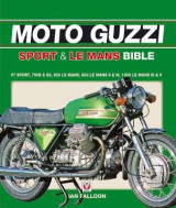 Omslag - The Moto Guzzi Sport & Le Mans Bible