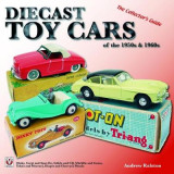 Omslag - Diecast Toy Cars of the 1950s & 1960s