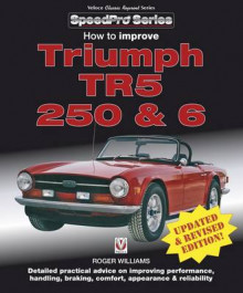 How to Improve Triumph TR5, 250 & 6 av Roger Williams (Heftet)