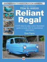 Omslag - Reliant Regal, How to Restore