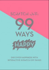 Omslag - Scratch Off: 99 Ways Happy
