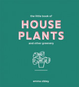 Omslag - The Little Book of House Plants and Other Greenery