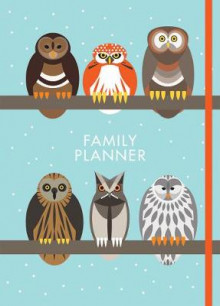 I Like Birds: A Parliament of Owls Family Planner av I Like Birds (Almanakk)