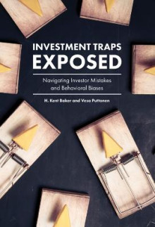 Investment Traps Exposed av H. Kent Baker og Vesa Puttonen (Innbundet)