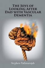Omslag - The Joys of Looking After Dad with Vascular Dementia