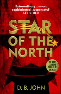 Star of the north av D.B. John (Innbundet)