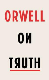 Omslag - Orwell on truth