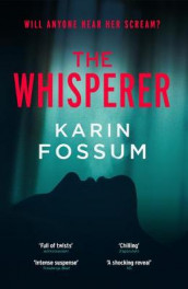 The Whisperer av Karin Fossum (Heftet)