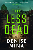 The Less Dead av Denise Mina (Heftet)