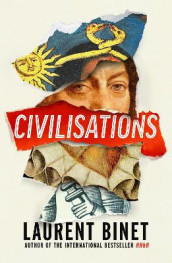 Civilisations av Laurent Binet (Innbundet)