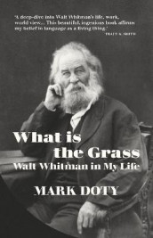 What is the Grass av Mark Doty (Innbundet)