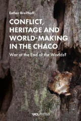 Omslag - Conflict, Heritage and World-Making in the Chaco