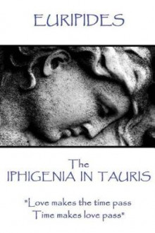 Euripides - The Iphigenia in Taurus av Euripides (Heftet)