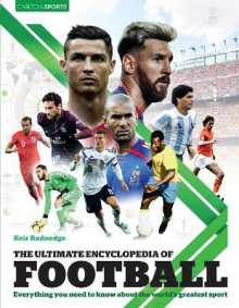 The Ultimate Encyclopedia of Football av Keir Radnedge (Innbundet)