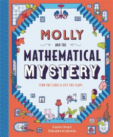 Molly and the Mathematical Mystery av Eugenia Cheng (Innbundet)