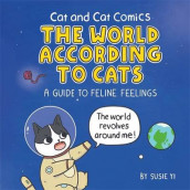 Cat and Cat Comics: The World According to Cats av Susie Yi (Innbundet)