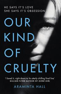 Our kind of cruelty av Araminta Hall (Heftet)