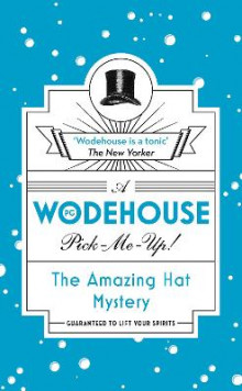 The Amazing Hat Mystery av P. G. Wodehouse (Heftet)