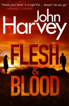 Flesh And Blood av John Harvey (Heftet)