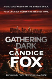 Gathering Dark av Candice Fox (Heftet)