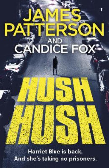 Hush Hush av James Patterson og Candice Fox (Heftet)