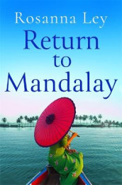 Return to Mandalay av Rosanna Ley (Heftet)