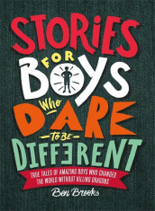 Stories for boys who dare to be different av Ben Brooks (Innbundet)