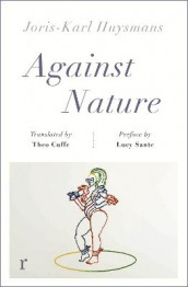 Against Nature (riverrun editions) av Joris-Karl Huysmans (Heftet)