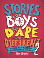 Stories for Boys Who Dare to be Different 2 av Ben Brooks (Innbundet)