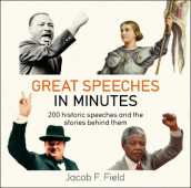 Great Speeches in Minutes av Jacob F. Field (Heftet)