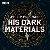 Omslag - His Dark Materials: The Complete BBC Radio Collection