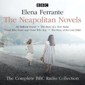 The Neapolitan Novels: My Brilliant Friend, The Story of a New Name, Those Who Leave and Those Who Stay & The Story of the Lost Child av Elena Ferrante (Lydbok-CD)