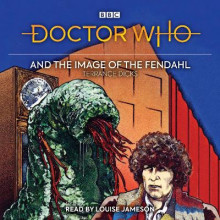 Doctor Who and the Image of the Fendahl av Terrance Dicks (Lydbok-CD)