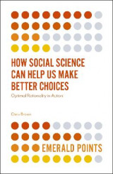 Omslag - How Social Science Can Help Us Make Better Choices
