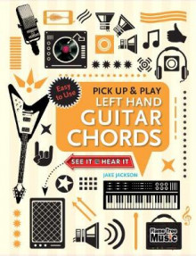 Left Hand Guitar Chords (Pick Up and Play) av Jake Jackson (Spiral)