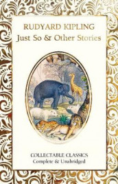 Just So & Other Stories av Rudyard Kipling (Innbundet)