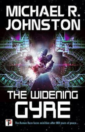 The Widening Gyre av Michael R. Johnston (Heftet)