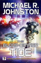 The Blood-Dimmed Tide av Michael R. Johnston (Innbundet)