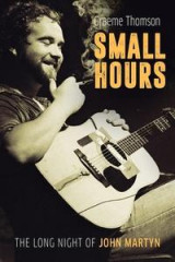 Omslag - Small Hours: The Long Night of John Martyn