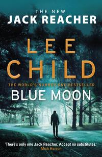 Blue Moon av Lee Child (Innbundet)