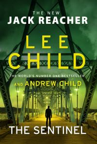 The Sentinel av Lee Child og Andrew Child (Innbundet)