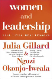 Women and leadership av Julia Gillard og Ngozi Okonjo-Iweala (Heftet)