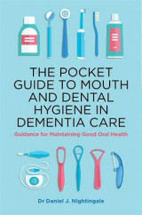 Omslag - The Pocket Guide to Mouth and Dental Hygiene in Dementia Care