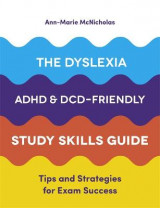 Omslag - The Dyslexia, ADHD, and DCD-Friendly Study Skills Guide