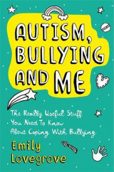 Omslag - Autism, Bullying and Me