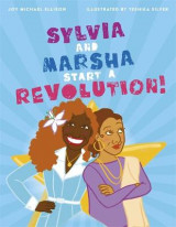 Omslag - Sylvia and Marsha Start a Revolution!
